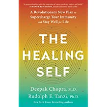 The Healing Self: A Revolutionary New Plan to Supercharge Your Immunity and Stay Well for Life (English Edition)