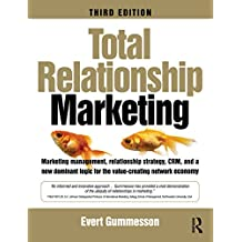 Total Relationship Marketing (English Edition)