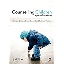 Counselling Children: A Practical Introduction (English Edition)