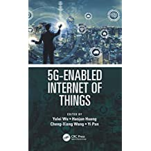 5G-Enabled Internet of Things (English Edition)