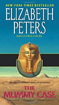 """The Mummy Case: An Amelia Peabody Novel of Suspense (English Edition)"",作者:[Peters, Elizabeth]"