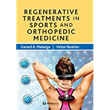 Regenerative Treatments in Sports and Orthopedic Medicine (English Edition)