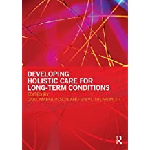 Developing Holistic Care for Long-term Conditions (English Edition)