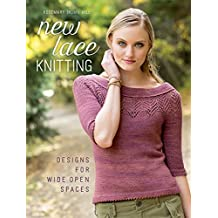 New Lace Knitting: Designs for Wide Open Spaces (English Edition)
