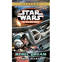 Rebel Dream: Star Wars Legends (The New Jedi Order): Enemy Lines I (Star Wars: The New Jedi Order Book 11) (English Edition)