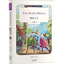 快乐王子:THE HAPPY PRINCE(英文版) (English Edition)