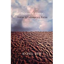 Children Of Silence: Studies in Contemporary Fiction (English Edition)