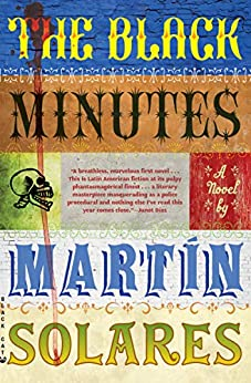 """The Black Minutes: A Novel (English Edition)"",作者:[Solares, Martin]"