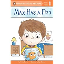 Max Has a Fish (Penguin Young Readers, Level 1) (English Edition)