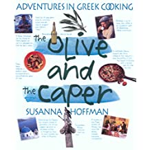 The Olive and the Caper: Adventures in Greek Cooking (English Edition)