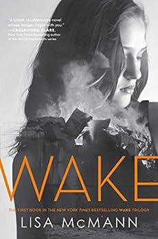 """Wake (Wake Trilogy Book 1) (English Edition)"",作者:[McMann, Lisa]"