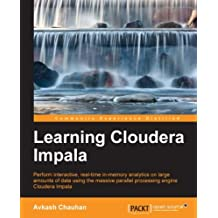 Learning Cloudera Impala (English Edition)