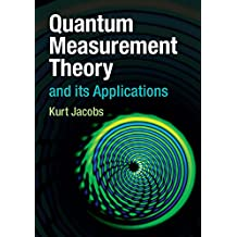 Quantum Measurement Theory and its Applications (English Edition)