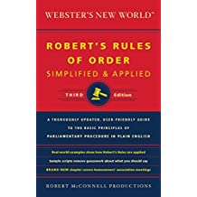 Webster's New World: Robert's Rules of Order: Simplified and Applied (English Edition)