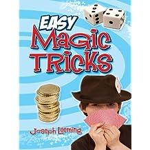Easy Magic Tricks (Dover Magic Books) (English Edition)