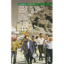 The Near East since the First World War: A History to 1995 (A History of the Near East) (English Edition)
