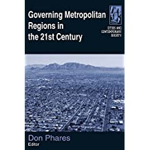 Governing Metropolitan Regions in the 21st Century (Cities and Contemporary Society) (English Edition)