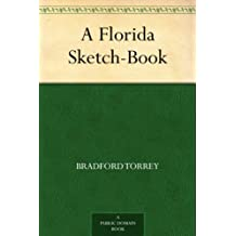 A Florida Sketch-Book (English Edition)