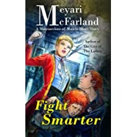 Fight Smarter: A Matriarchies of Muirin Short Story