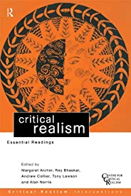 Critical Realism: Essential Readings (English Edition)