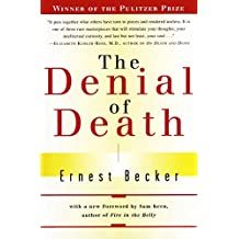 The Denial of Death (English Edition)
