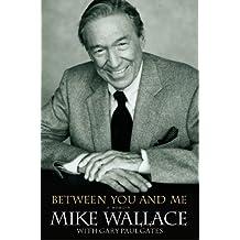 Between You and Me: A Memoir (English Edition)