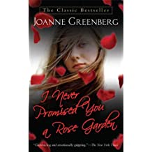 I Never Promised You a Rose Garden: A Novel (English Edition)