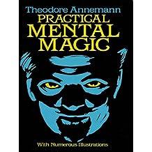 Practical Mental Magic (Dover Magic Books) (English Edition)