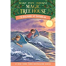 Dolphins at Daybreak (Magic Tree House Book 9) (English Edition)