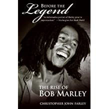 Before the Legend: The Rise of Bob Marley (English Edition)