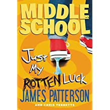 Middle School: Just My Rotten Luck (English Edition)