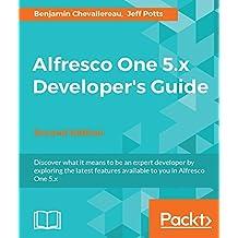 Alfresco One 5.x Developer's Guide - Second Edition (English Edition)