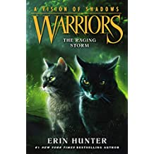 Warriors: A Vision of Shadows #6: The Raging Storm (English Edition)