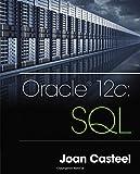 Oracle 12c: SQL