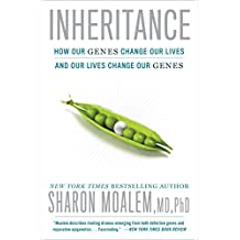 Inheritance: How Our Genes Change Our Lives--and Our Lives Change Our Genes (English Edition)