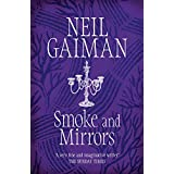 Smoke and Mirrors (English Edition)