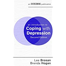 Introduction to Coping with Depression (An Introduction to Coping series) (English Edition)