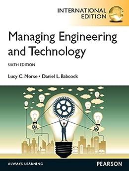 """Managing Engineering and Technology, International Edition (English Edition)"",作者:[Lucy C. Morse, Daniel L. Babcock]"
