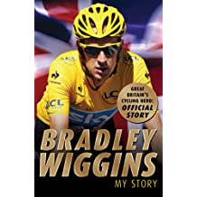 Bradley Wiggins: My Story (English Edition)