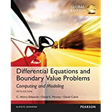 Differential Equations and Boundary Value Problems: Computing and Modeling, Global Edition (English Edition)
