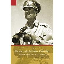 Alexander Memoirs, 1940–1945