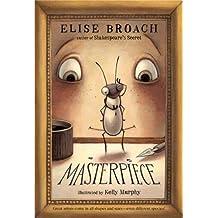 Masterpiece (The Masterpiece Adventures Book 1) (English Edition)