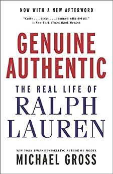 """Genuine Authentic: The Real Life of Ralph Lauren (English Edition)"",作者:[Gross, Michael]"