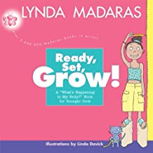 Ready, Set, Grow!: A What's Happening to My Body? Book for Younger Girls (English Edition)
