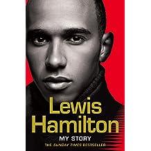 Lewis Hamilton: My Story (English Edition)