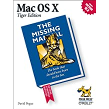 Mac OS X: The Missing Manual, Tiger Edition: The Missing Manual (English Edition)