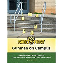 Gunman on Campus (Safety First) (English Edition)