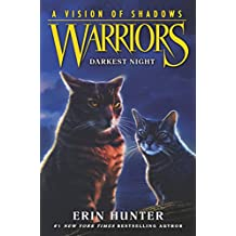 Warriors: A Vision of Shadows #4: Darkest Night (English Edition)