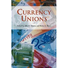 Currency Unions (Hoover Institution Press Publication Book 496) (English Edition)