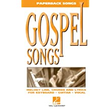 Gospel Songs (The Paperback Songs (Tm).) (English Edition)